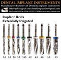 Dental implant drills Externally irrigated