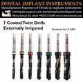 Dental implant drills Coated Twist Drills Externally irrigated -