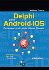 Delphi for Android and iOS: Developing Mobile Apps - Brasport