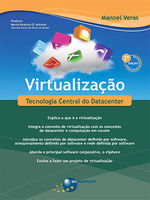 Virtualization (2nd edition): Datacenter Central Technology -