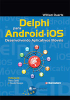 Delphi for Android and iOS: Developing Mobile Apps -